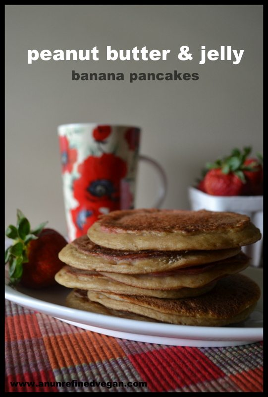Vegan Peanut Butter, Jelly and Banana Pancakes from An Unrefined Vegan