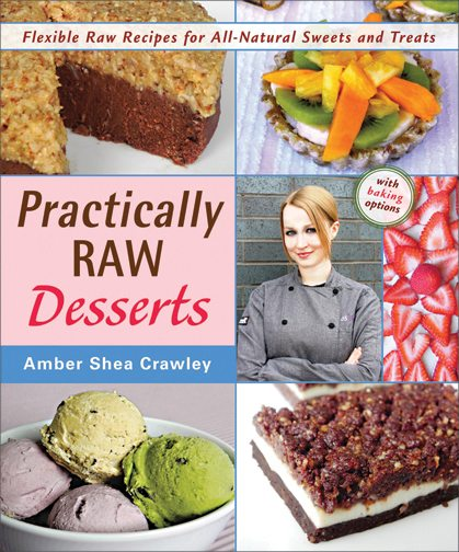 Practically Raw Desserts Cookbook Cover