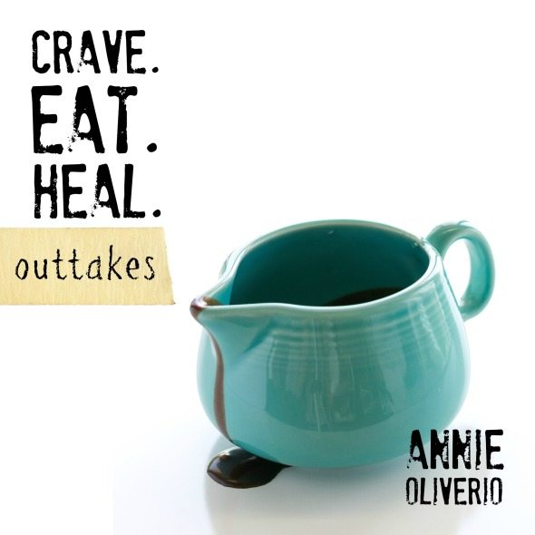 Crave.Eat.Heal.Outtakes. by Annie Oliverio Ebook Cover
